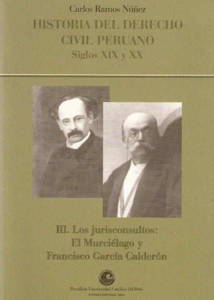 Historia del derecho civil peruano - Carlos Ramos Núñez