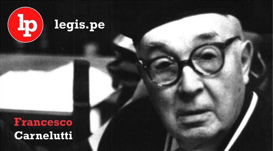Francesco Carnelutti Y Diez Frases Que Resumen Su