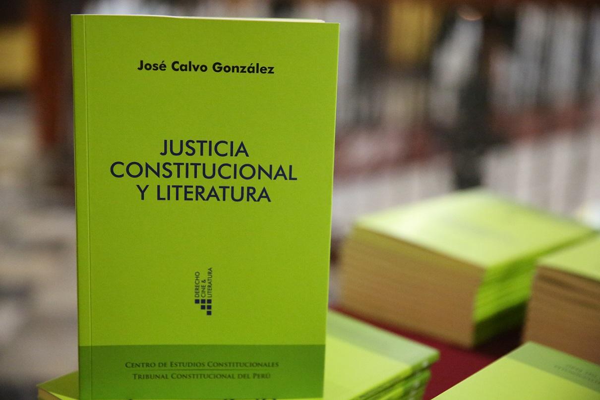 «Justicia constitucional y literatura» de José Calvo González, editado por el Centro de Estudios Constitucionales del Tribunal Constitucional.