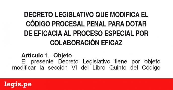 D.L. 1307 - Decreto Legislativo que modifica el Código Procesal Penal para dotar de medidas de eficacia a la persecución y sanción de los delitos de corrupción de funcionarios y de criminalidad organizada